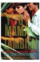"Y Tu Mama Tambien Gael Garcia Bernal - 11"" x 17"""
