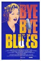 """Bye Bye Blues Rebecca Jenkins - 11"""" x 17"""" - $15.49"""