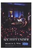 "Six Feet Under - 11"" x 17"""