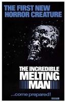 "The Incredible Melting Man - 11"" x 17"""