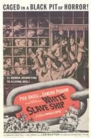 "White Slave Ship - 11"" x 17"""