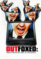 "Outfoxed: Rupert Murdoch's War on Journa - 11"" x 17"" - $15.49"