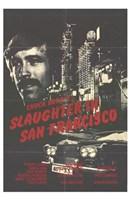 "Slaughter in San Francisco - 11"" x 17"""