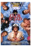 "Broken Lizard's Club Dread - 11"" x 17"""