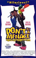 """Don't Be a Menace to South Central While - 11"""" x 17"""" - $15.49"""