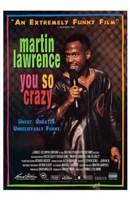 """You So Crazy - 11"""" x 17"""" - $15.49"""