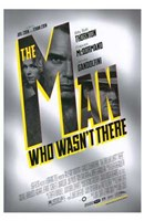 "The Man Who Wasn't There Movie - 11"" x 17"""
