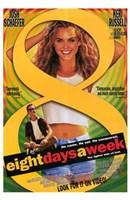 """Eight Days a Week - 11"""" x 17"""""""