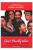 """Can't Hardly Wait - 11"""" x 17"""" - $15.49"""