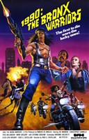 "1990: the Bronx Warriors, 1990 - 11"" x 17"""