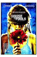 """House of Fools - 11"""" x 17"""""""