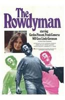 "The Rowdyman - 11"" x 17"""