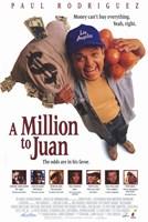 "A Million to Juan - 11"" x 17"" - $15.49"