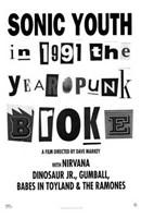 "1991: the Year Punk Broke, 1991 - 11"" x 17"""