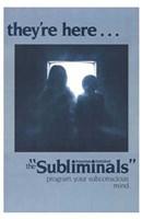 """The Subliminals - 11"""" x 17"""""""