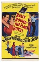 """Rally 'Round the Flag  Boys! - 11"""" x 17"""""""