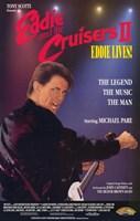 "Eddie and the Cruisers 2: Eddie Lives! - 11"" x 17"""