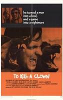 """to Kill a Clown - 11"""" x 17"""" - $15.49"""
