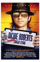 """Dickie Roberts: Former Child Star - 11"""" x 17"""""""
