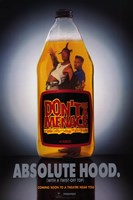 """Don't Be a Menace to South Central Absolute Hood - 11"""" x 17"""" - $15.49"""