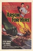 "Arson for Hire - 11"" x 17"""