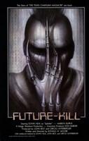 """Future Kill - 11"""" x 17"""""""