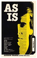 """as is (Broadway Play) - 11"""" x 17"""""""