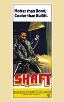 "Shaft Hotter than Bond, Cooler than Bullitt. - 11"" x 17"""