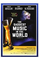"""The Saddest Music in the World - 11"""" x 17"""""""
