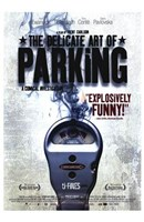 """The Delicate Art of Parking - 11"""" x 17"""""""