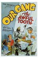 """Our Gang: The Awful Tooth - 11"""" x 17"""" - $15.49"""