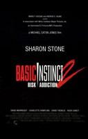 "Basic Instinct 2: Risk Addiction - 11"" x 17"""
