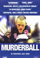 "Murderball - 11"" x 17"", FulcrumGallery.com brand"