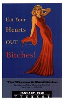 Pin Up: Eat Your Hearts Out Bitches! Fine Art Print