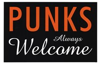 Punks Always Welcome Framed Print