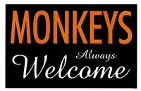 Monkeys Always Welcome Framed Print