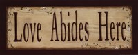 Love Abides Here Fine Art Print