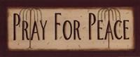 "Pray For Peace by Kim Klassen - 20"" x 8"""