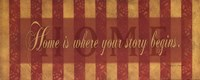 """Home Is Where Your Story Begins - stripes by Stephanie Marrott - 20"""" x 8"""""""