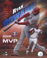 Ryan Howard - 2006 N.L. M.V.P. Fine Art Print