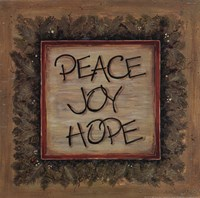 "Peace Joy Hope by Karen Tribett - 12"" x 12"" - $9.99"
