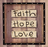 """Faith, Hope, Love by Karen Tribett - 7"""" x 7"""""""