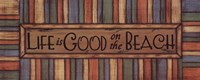 Life is Good Fine Art Print