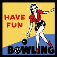 Have Fun Bowling Fine Art Print