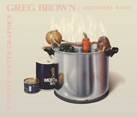 """Vegetables Marin by Greg Brown - 28"""" x 24"""""""
