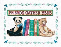 Friends Gather Here Fine Art Print