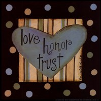 "Love, Honor Trust by Bernadette Mood - 8"" x 8"""