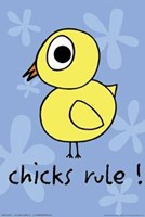 Chicks Rule Wall Poster