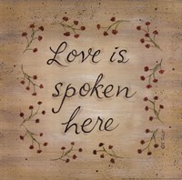 Love Is Spoken Here Fine Art Print