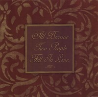 "All Because Two People by Stephanie Marrott - 12"" x 12"" - $9.49"